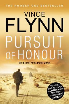 Pursuit of Honour - Flynn, Vince