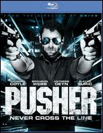 Pusher [Blu-ray] - Luis Prieto