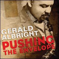 Pushing the Envelope - Gerald Albright
