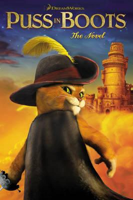 Puss in Boots: The Novel - DreamWorks Animation