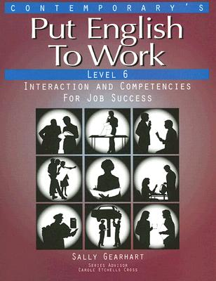 Put English to Work - Advanced: Students Book Level 6 - Podnecky, Janet, and Cross, Carole Etchells, and Linn, Sandra