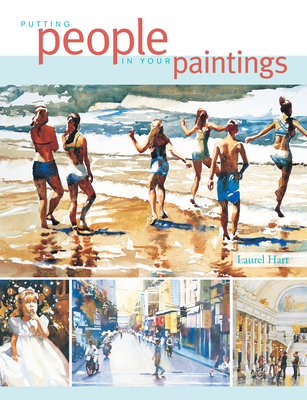 Putting People in Your Paintings - Hart, Laurel