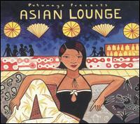 Putumayo Presents: Asian Lounge - Various Artists