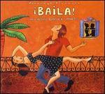 Putumayo Presents: Baila - A Latin Dance Party