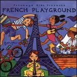Putumayo Presents: French Playground