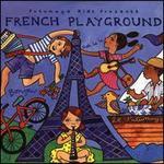 Putumayo Presents: French Playground