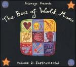 Putumayo Presents the Best of World, Vol. 2: Instrumental