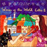 Putumayo Presents: Women of the World - Celtic II - Various Artists