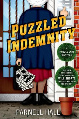 Puzzled Indemnity: A Puzzle Lady Mystery - Hall, Parnell