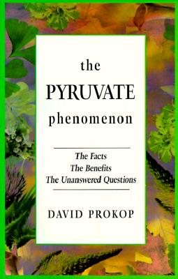 Pyruvate Phenomenon - Beale, Pax, and Prokop, David
