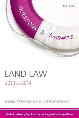 Q & A Revision Guide Land Law 2013 and 2014 - Wilkie, Margaret