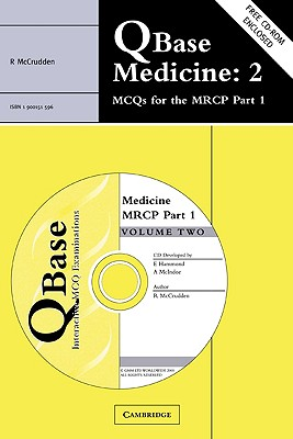 Qbase Medicine: Volume 2, McQs for the MRCP, Part 1 - Ramrakha, and McCrudden, Raymond, and Greenwich Medical Media (Creator)