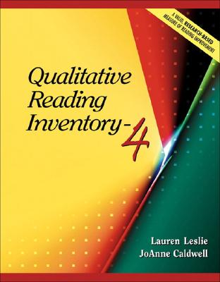 Qualitative Reading Inventory-4 - Leslie, Lauren, and Caldwell, Joanne Schudt, PhD
