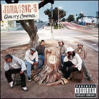 Quality Control - Jurassic 5