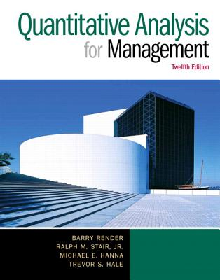 Quantitative Analysis for Management - Render, Barry M., and Stair, Ralph M., and Hanna, Michael E.