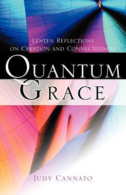 Quantum Grace - Cannato, Judy