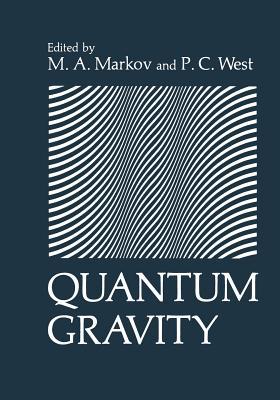 Quantum Gravity - Markov, M (Editor)