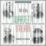 Quartetti Italiani: Boccherini, Bazzini, Verdi, Puccini, Zandonai, Respighi, Malipiero