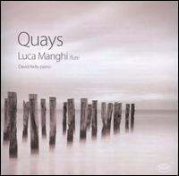 Quays - David Kelly (piano); Horomona Horo (taos drum); Luca Manghi (flute); Luca Manghi (flute)