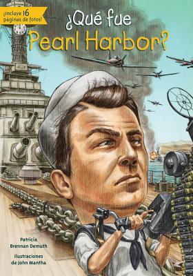 Que Fue Pearl Harbor? - Cambridge Brickhouse, and Demuth, Patricia Brennan