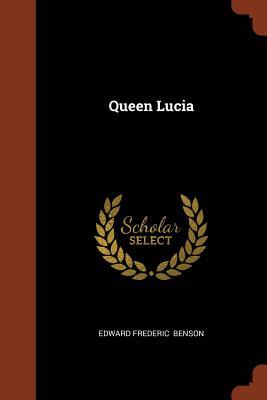Queen Lucia - Benson, Edward Frederic
