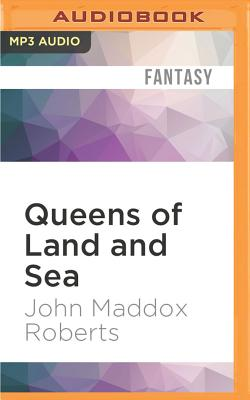 Queens of Land and Sea - Roberts, John Maddox