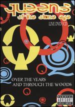 Queens of the Stone Age: Over the Years & Through the Woods