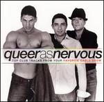Queer as Nervous