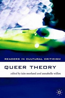 Queer Theory - Morland, Iain