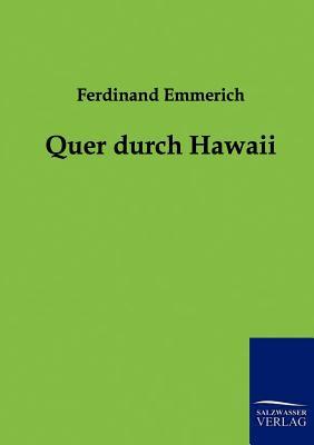 Quer Durch Hawaii - Emmerich, Ferdinand