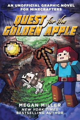 Quest for the Golden Apple - Miller, Megan