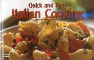 Quick and Easy Italian Cooking - Fulde, Catherine Pagano, and Fulde-Porta, Janette