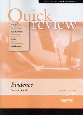 Quick Review of Evidence - Goode, Steven
