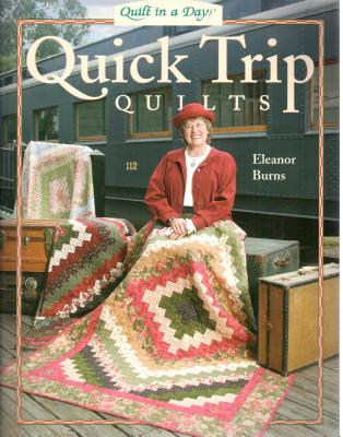 Quick Trip Quilts - Burns, Eleanor