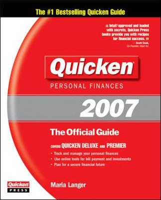 Quicken 2007: The Official Guide - Langer, Maria