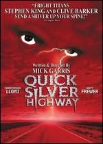 Quicksilver Highway - Mick Garris
