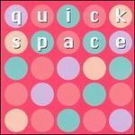 Quickspace