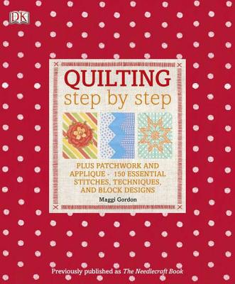 Quilting Step by Step - Gordon, Maggi