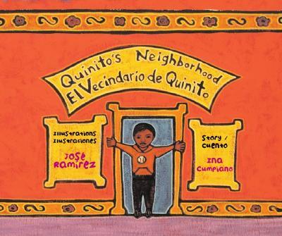 Quinito's Neighborhood/El Vecindario de Quinito - Cumpiano, Ina