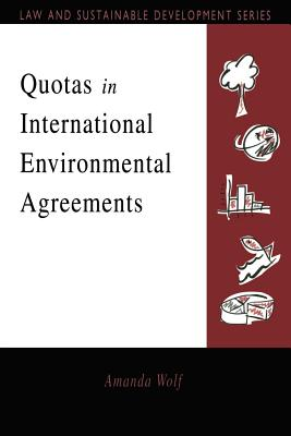 Quotas in International Environmental Agreements - Wolf, Amanda