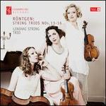 Röntgen: String Trios Nos. 13-16, Vol. 4