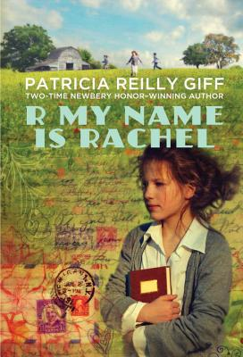 R My Name Is Rachel - Giff, Patricia Reilly