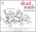 R. Shchedrin: The Dead Souls