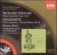 R. Strauss: Horn Concertos Nos. 1 & 2; Hindemith: Horn Concerto; Concert Music - Dennis Brain (french horn); Philharmonia Orchestra