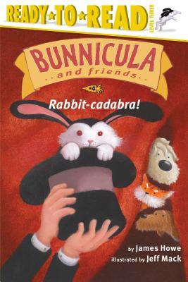 Rabbit-Cadabra! - Howe, James