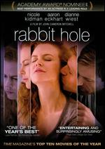 Rabbit Hole - John Cameron Mitchell