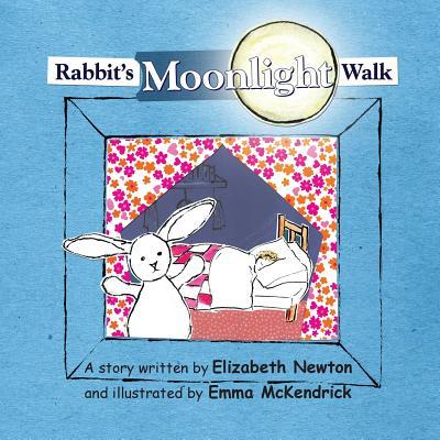 Rabbit's Moonlight Walk - Newton, Elizabeth