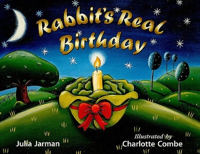 Rabbit's Real Birthday - Jarman, Julia