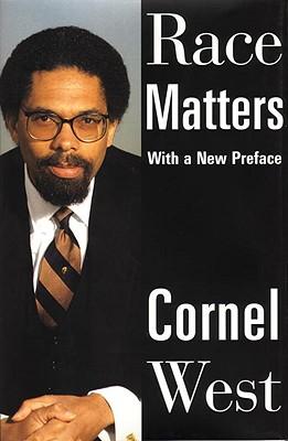 Race Matters - West, Cornel, Professor