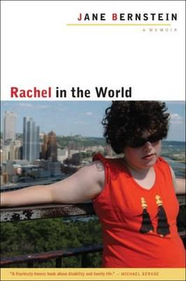 Rachel in the World: A Memoir - Bernstein, Jane